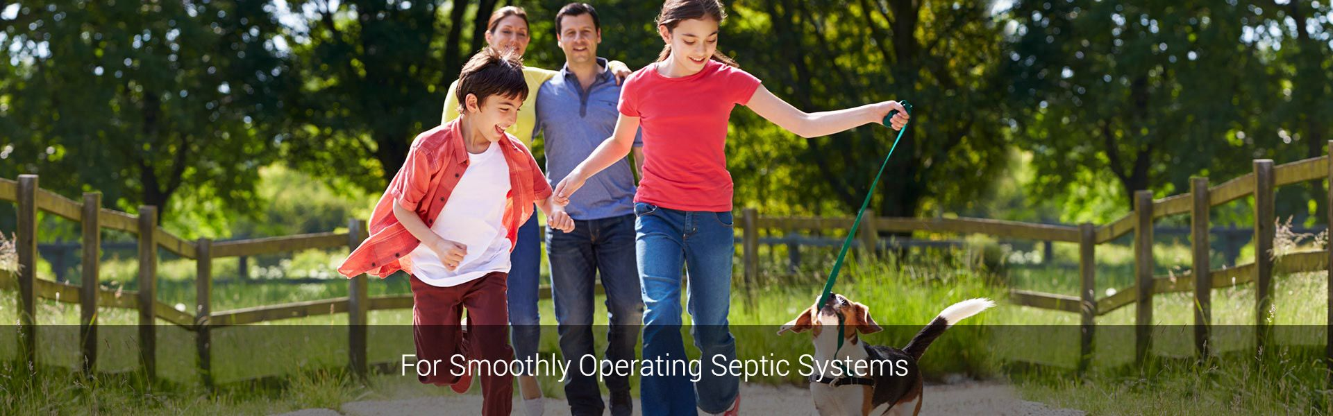 For Smoothly Operating Septic Systems | Family